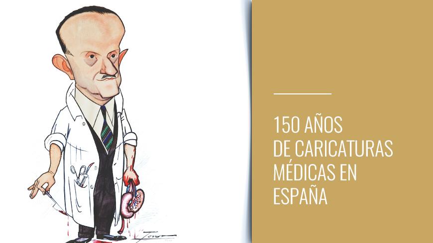 150 años de caricaturas médicas en España