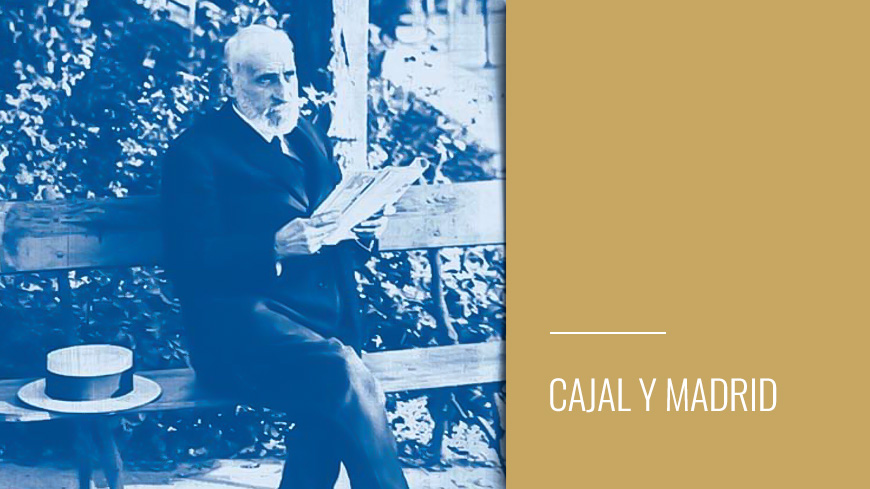 Cajal y Madrid
